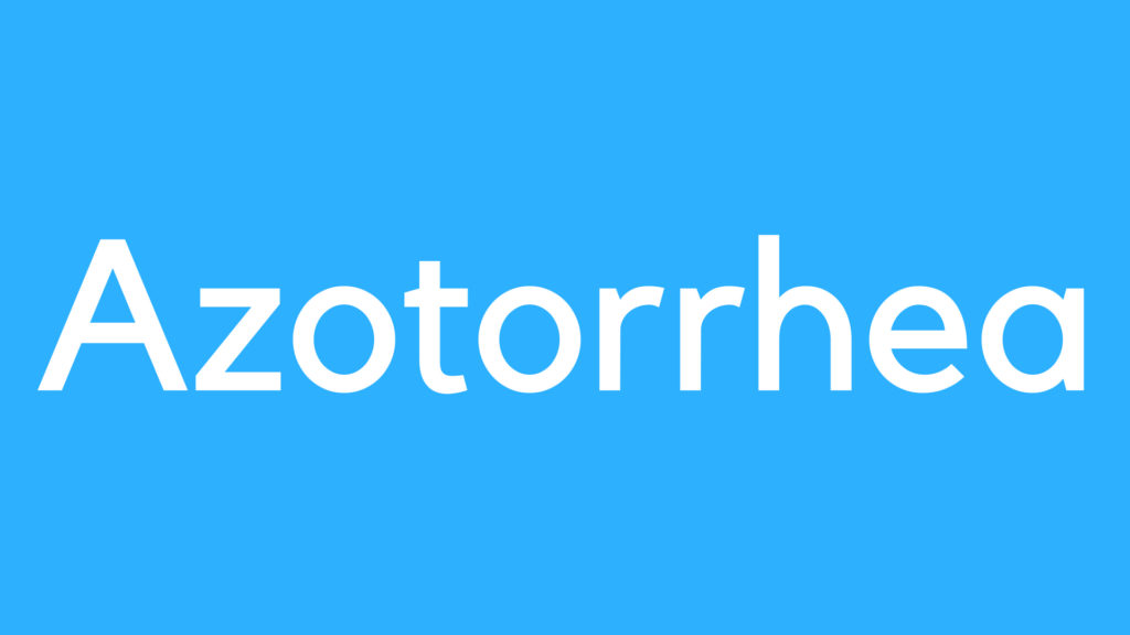 Medical Definition of Azotorrhea