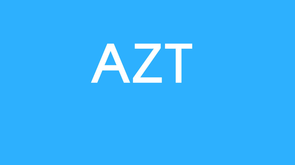 Medical Definition of AZT