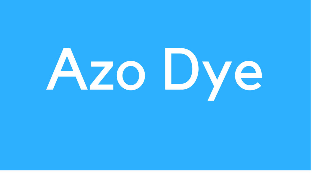 Medical Definition of Azo Dye